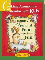 Cooking around the Calendar with Kids Review & Giveaway