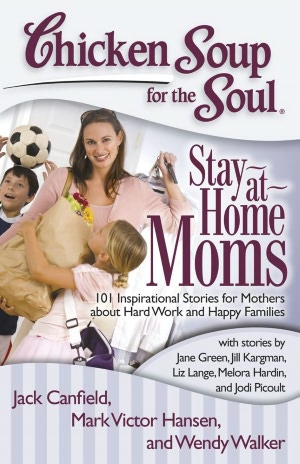 "Chicken Soup for the Soul ""Stay at Home Moms"" {Giveaway}"