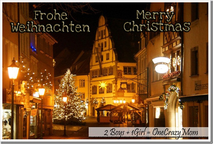 Merry Christmas And Frohe Weihnachten To All 2 Boys 1 Girl One Crazy Mom