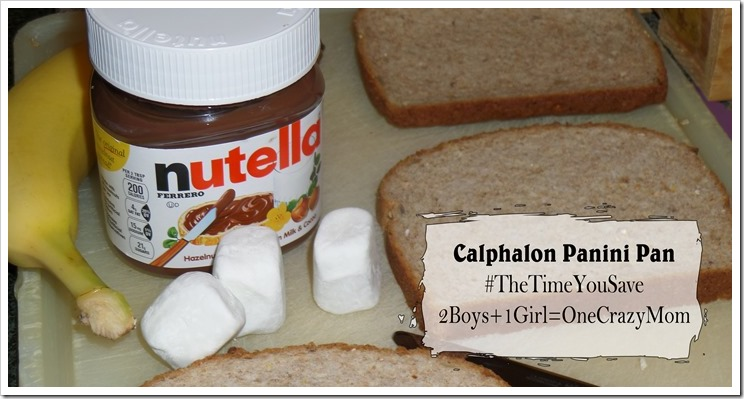 Nutella and Banana Smores Dessert Panini's with Calphalon ~ what would you do with #TheTimeYouSave