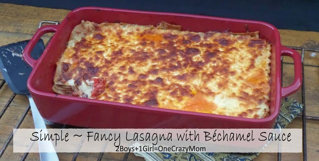 Create a Simple ~ Fancy Lasagna with a Béchamel Sauce that will be a crowd pleaser in your Bobby Flay Lasagna Pan #Recipe