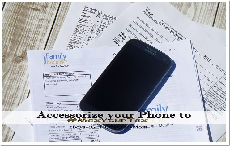 Accessorize your Contract Free #FamilyMobile Cell phone to #MaxYourTax this year