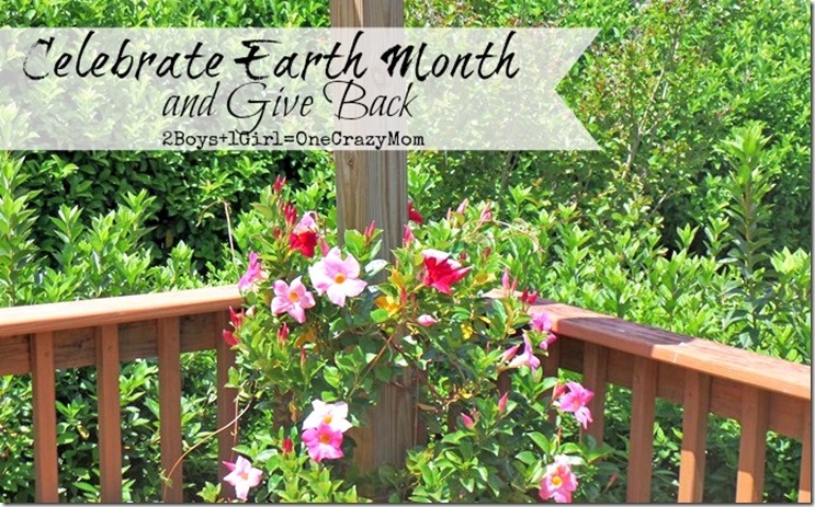 Celebrate Earth Month and Give back #Moms4JNJConsumer
