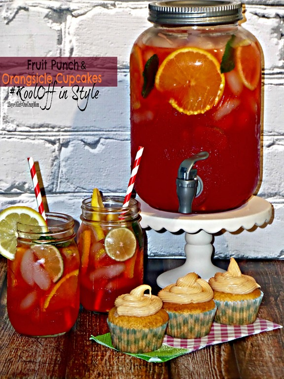 We are ready to party this summer and #KoolOff in Style with a Fruit Juice Punch and Orangesicle Cupcakes #Recipe