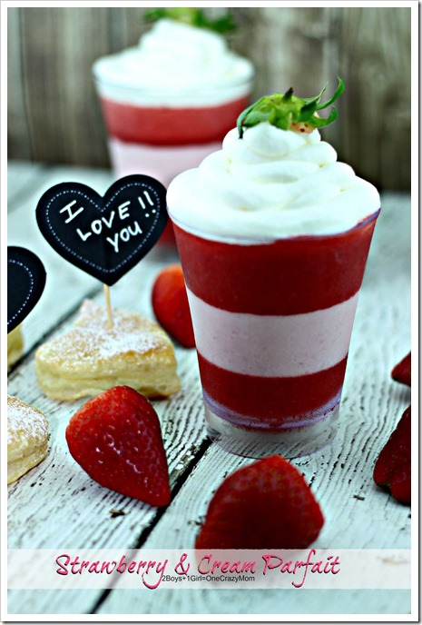Strawberry & Cream Parfait Valentines #Recipe