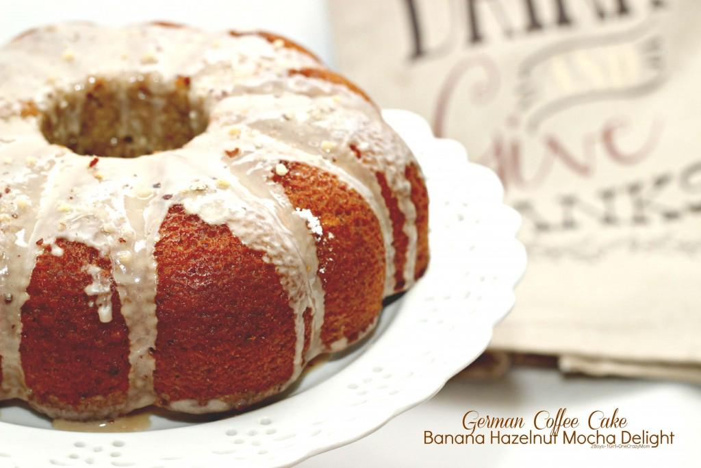 Serve a delicious German Coffee Cake Banana Hazelnut Mocha Delight this Thanksgiving  #FoundMyDelight