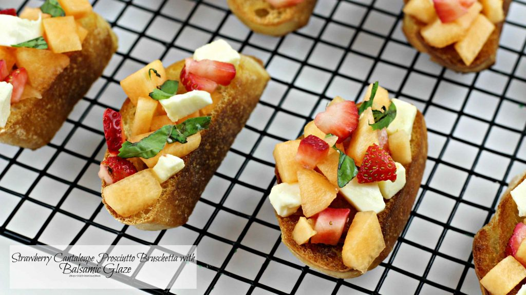 Strawberry Cantaloupe Prosciutto Bruschetta