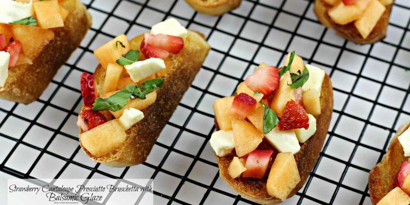 Strawberry Cantaloupe Prosciutto Bruschetta